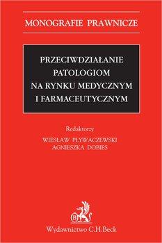 Przeciwdziałanie patologiom na rynku medycznym i farmaceutycznym-Opracowanie zbiorowe
