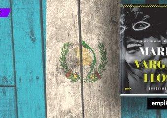 """Przeciwko imperializmowi. Recenzja książki """"Burzliwe czasy"""" Maria Vargasa Llosy"""
