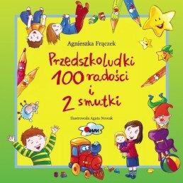 Przedszkoludki 100 radości i 2 smutki-Frączek Agnieszka, Nowak Agata