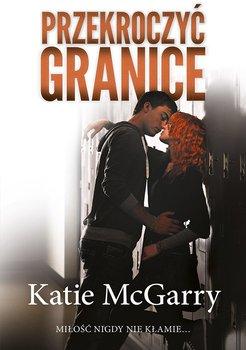Przekroczyć granice-McGarry Katie