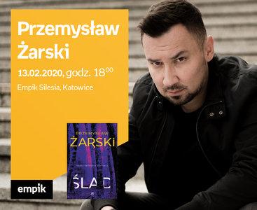 Przemysław Żarski | Empik Silesia