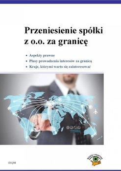 Przeniesienie spółki z o.o. za granicę                      (ebook)