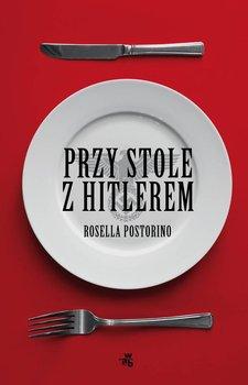 Przy stole z Hitlerem-Postorino Rosella
