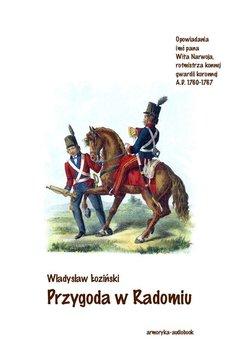 Przygoda w Radomiu-Łoziński Władysław