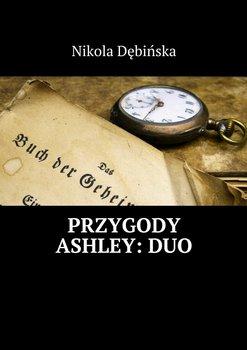 Przygody Ashley:Duo-Dębińska Nikola
