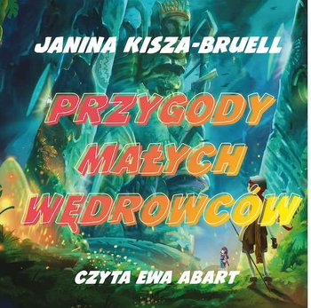 Przygody Małych Wędrowców-Kisza-Bruell Janina