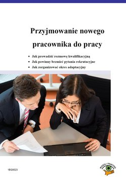 Przyjmowanie nowego pracownika do pracy                      (ebook)
