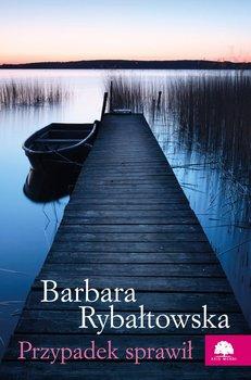 Przypadek sprawił-Rybałtowska Barbara