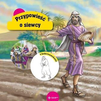Przypowieść o siewcy z kolorowankami-Krzyżewski Piotr