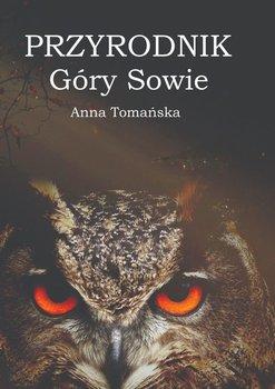 Przyrodnik Góry Sowie-Tomańska Anna
