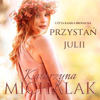 Przystań Julii-Michalak Katarzyna
