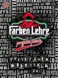 Przystanek Woodstock 2013-Farben Lehre