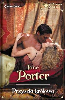 Przyszła królowa-Porter Jane
