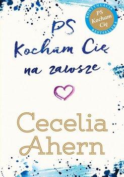 PS Kocham Cię na zawsze-Ahern Cecelia