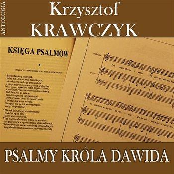 Psalmy Króla Dawida (Krzysztof Krawczyk Antologia)-Krzysztof Krawczyk