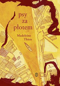 Psy za płotem-Thien Madeleine