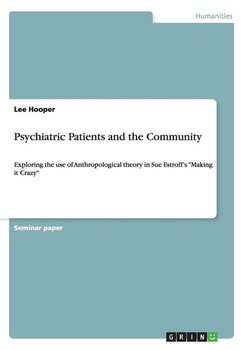Psychiatric Patients and the Community - Hooper Lee