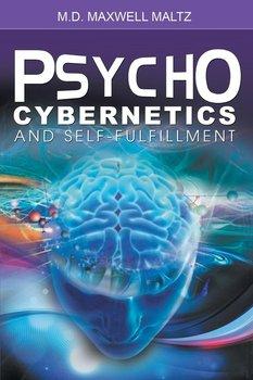 Psycho-Cybernetics and Self-Fulfillment-Maltz Maxwell