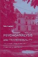 Psychoanalysis and Transversality-Guattari Felix
