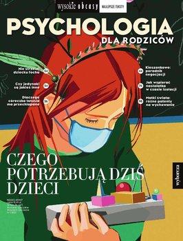 Psychologia dla rodziców 1/2021. Wysokie Obcasy. Wydanie specjalne-Opracowanie zbiorowe