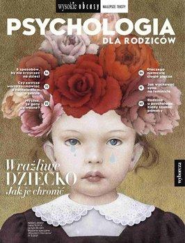 Psychologia dla rodziców 3/2021. Wysokie Obcasy. Wydanie specjalne-Opracowanie zbiorowe