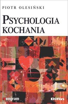 Psychologia kochania-Olesiński Piotr