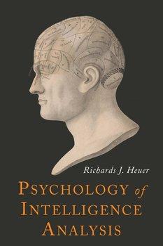 Psychology of Intelligence Analysis-Heuer Richards J.
