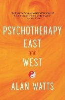 Psychotherapy East and West-Watts Alan