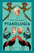 Ptakologia-Montgomery Sy