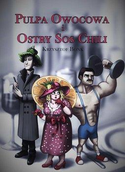 Pulpa owocowa i ostry sos chili                      (ebook)