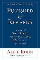 Punished by Rewards: Twenty-fifth Anniversary Edition-Kohn Alfie