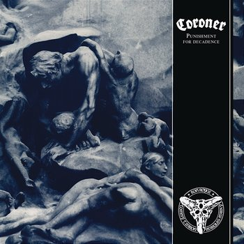 Punishment for Decadence - Coroner