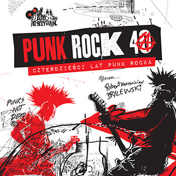 Punk Rock 40: Czterdzieści lat punk rocka-Various Artists