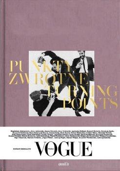 Punkty Zwrotne Turning Points Vogue Polska
