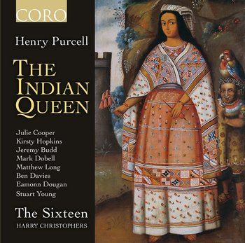 Purcell: The Indian Queen-The Sixteen