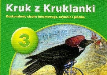 PUS Kruk z Kruklanki 3. Doskonalenie słuchu fonemowego, czytania i pisania-Pyrgies Dorota