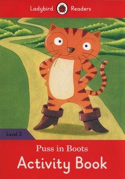 Puss in Boots. Activity Book. Ladybird Readers. Level 3-Opracowanie zbiorowe