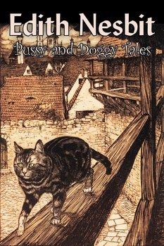 Pussy and Doggy Tales by Edith Nesbit, Science Fiction, Adventure, Fantasy & Magic, Fairy Tales, Folk Tales, Legends & Mythology-Nesbit Edith