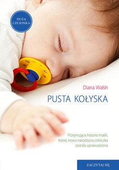 Pusta kołyska-Walsh Diana