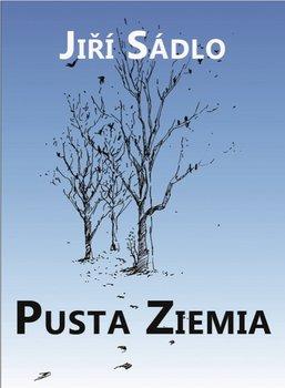 Pusta ziemia-Sadlo Jiri