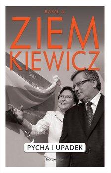Pycha i upadek-Ziemkiewicz Rafał A.