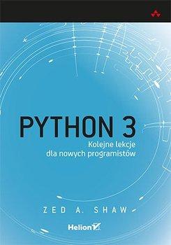 Python 3. Kolejne lekcje dla nowych programistów-Shaw Zed A.