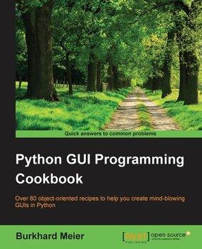 Python GUI Programming Cookbook-Meier Burkhard A.