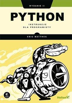 Python. Instrukcje dla programisty. Wydanie II-Matthes Eric