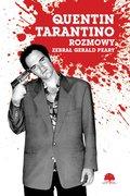 Quentin Tarantino. Rozmowy-Peary Gerald