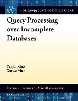 Query Processing over Incomplete Databases-Gao Yunjun