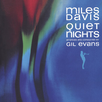 Quiet Nights (Remastered)-Davis Miles, Hancock Herbie, Carter Ron, Williams Tony, Evans Gil