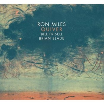 Quiver - Miles Ron, Frisell Bill