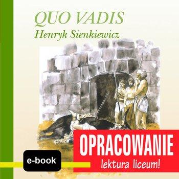 Quo Vadis (Henryk Sienkiewicz) - opracowanie-Kordela Andrzej I., Bodych M.