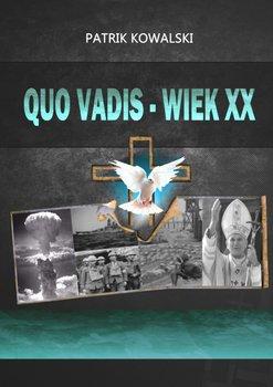 Quo vadis— wiekXX-Kowalski Patrik